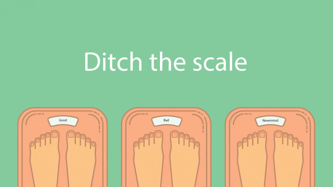 Ditch the scale